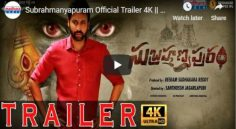 Sumanth 'Subrahmanyapuram' Trailer Review