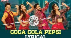 Coca Cola Pepsi Lyrical Song – Venky Mama Movie