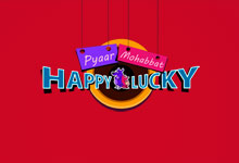 Pyaar Mohabbat Happy Lucky