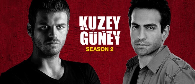 Kuzey Guney Season 2, Mon-Sat 10 PM