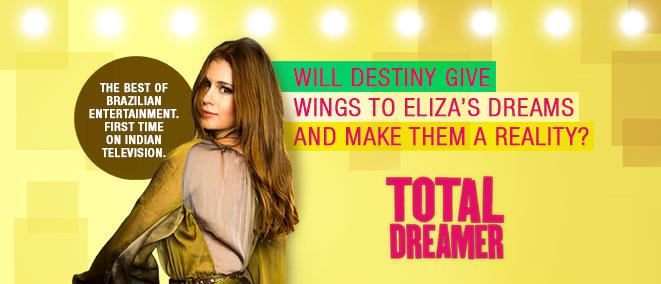 Total Dreamer, Mon-Sat 9 PM