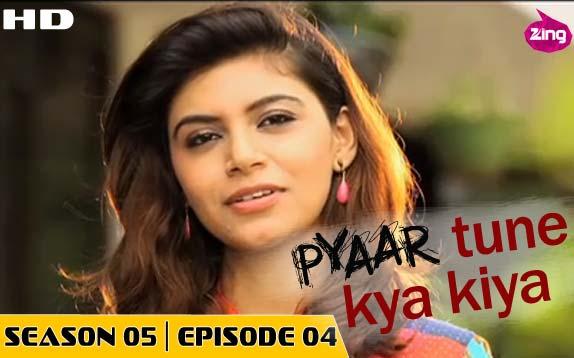 Pyaar Tune Kya Kiya - Season 05 - Episode 04 -  August 07, 2015 - Full Episode
