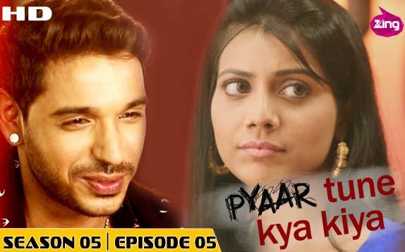 Pyaar Tune Kya Kiya - Season 05 - Episode 05 - August 14, 2015 - Full Episode