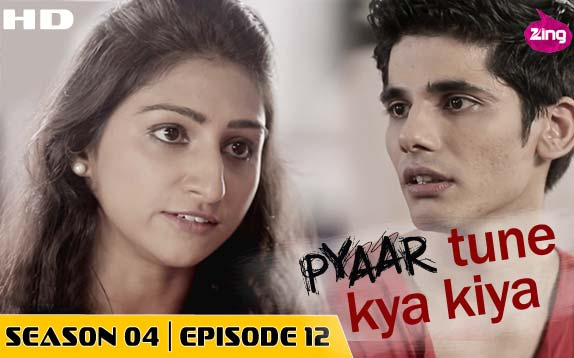 Pyaar Tune Kya Kiya - Season 04 - Episode 12 - July 3, 2015 - Full Episode