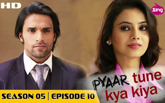 Pyaar Tune Kya Kiya - Season 05 - Episode 10 - September 19, 2015 - Full Episode