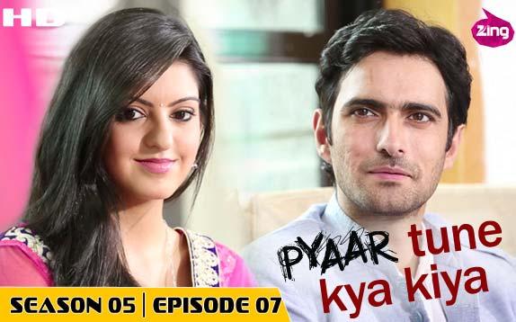 Pyaar Tune Kya Kiya - Season 05 - Episode 07 - August 28, 2015 - Full Episode