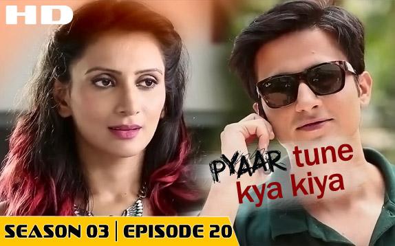 Pyaar Tune Kya Kiya - Season 03 - Episode 20- April 10, 2015 - Full Episode