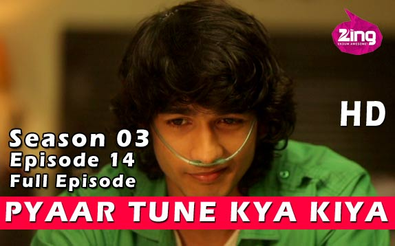 Pyaar Tune Kya Kiya - Season 03 - Episode 14- February 20, 2015 - Full Episode