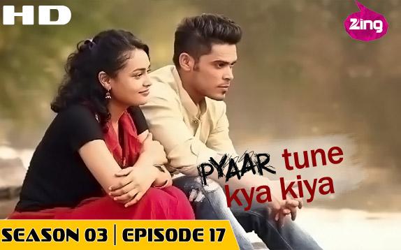 Pyaar Tune Kya Kiya - Season 03 - Episode 17- March 20, 2015 - Full Episode