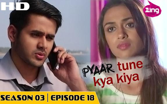 Pyaar Tune Kya Kiya - Season 03 - Episode 18- March 27, 2015 - Full Episode