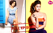 'Alia and Kangana's Sizzling Photo-Shoot'  | Full Ep - June 14, 2016 | Bollywood Life
