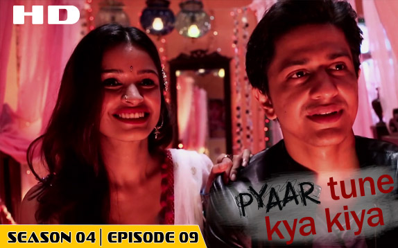 Pyaar Tune Kya Kiya - Season 04 - Episode 09 - June 12, 2015 - Full Episode