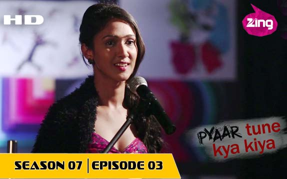 Pyaar Tune Kya Kiya - Season 07 - Episode 03 - February 26, 2016 - Full Episode