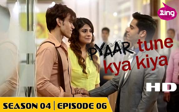 Pyaar Tune Kya Kiya - Season 04 - Episode 06 - May 22, 2015 - Full Episode